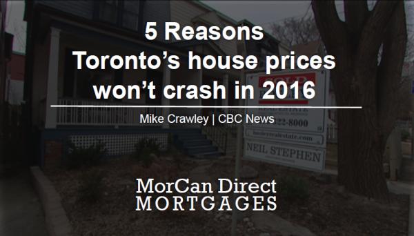 5 reasons Toronto house prices won't crash in 2016